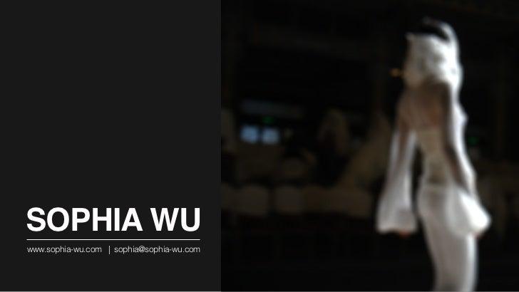 SOPHIA WUwww.sophia-wu.com   sophia@sophia-wu.com