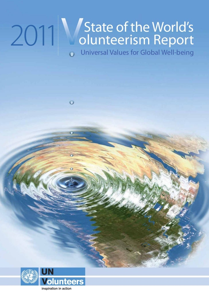 2011    State of the World's       olunteerism Report       Universal Values for Global Well-being