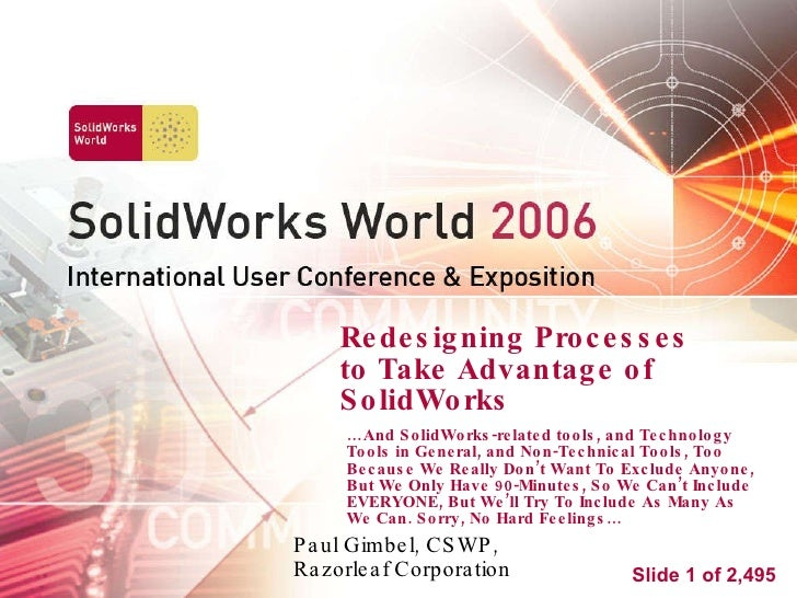 Sww 2006   Redesigning Processes For Solid Works
