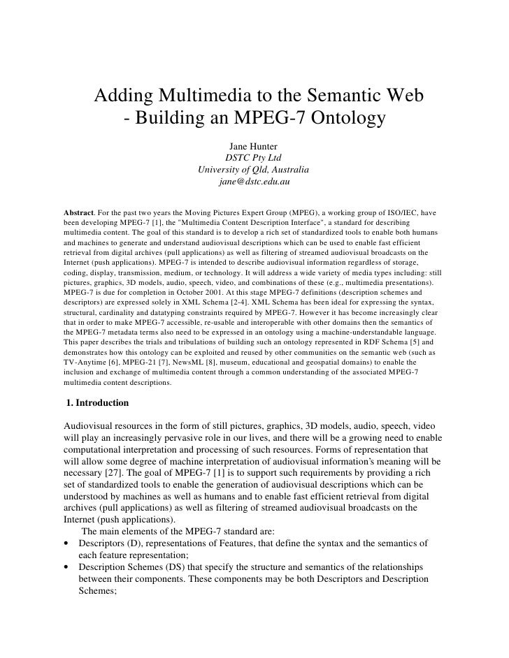 Adding Multimedia to the Semantic Web            - Building an MPEG-7 Ontology                                            ...