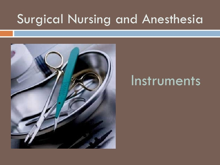 Surgical Nursing and Anesthesia Instruments