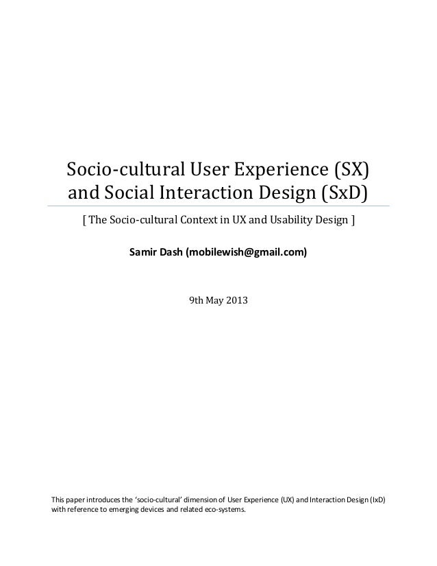 Socio-cultural User Experience (SX)and Social Interaction Design (SxD)[ The Socio-cultural Context in UX and Usability Des...