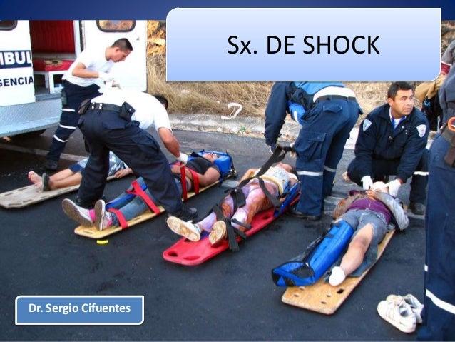 Sx. DE SHOCK Dr. Sergio Cifuentes