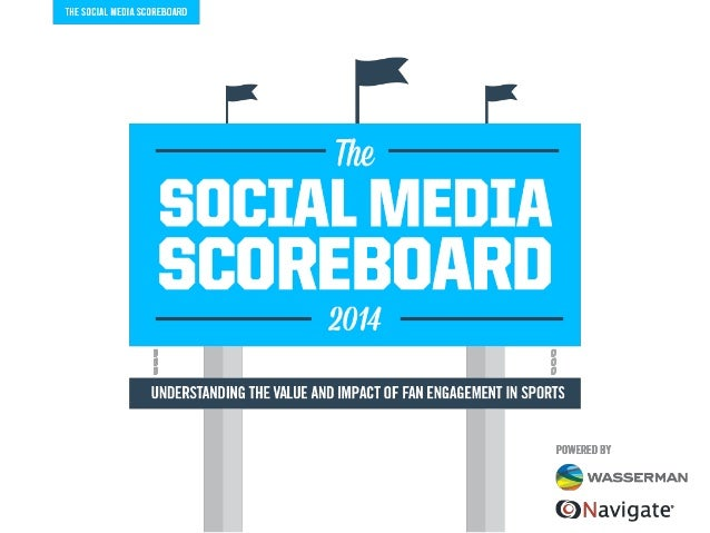 ... 2014: Understanding the Value and Impact of Fan Engagement in Sports