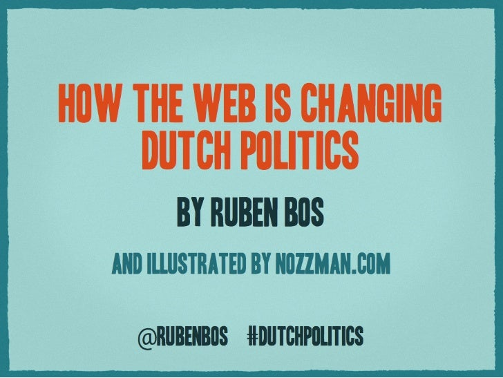 How the web is changing Dutch Politics [SXSW interactive 2011]