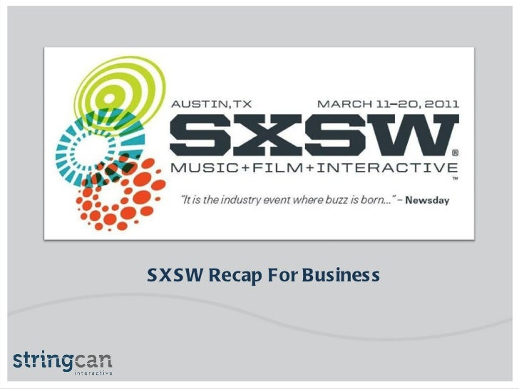 SXSW Recap For Business