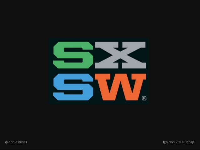 What the hell happened at SXSWi 2014