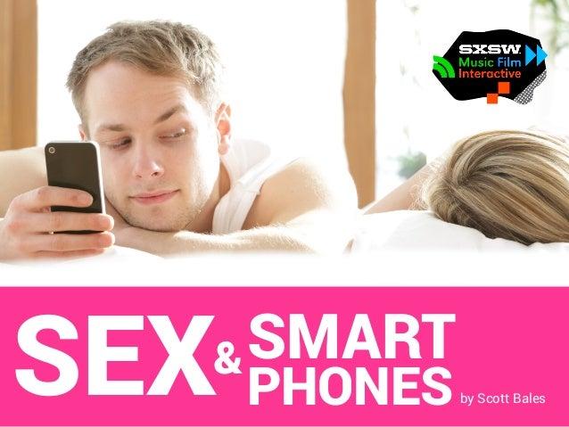 SEX&SMART PHONESby Scott Bales