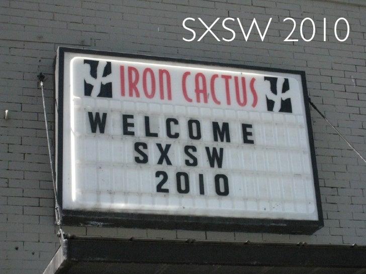 SXSW 2010 Redux