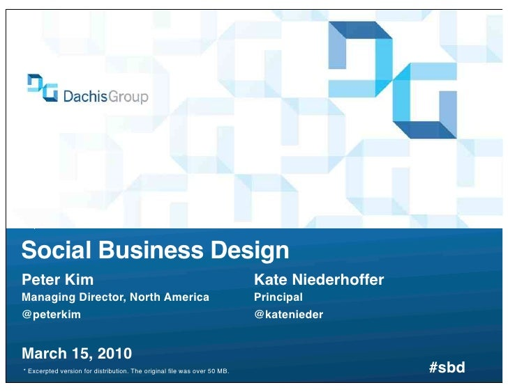 Social Business Design Peter Kim                                                                Kate Niederhoffer Managing...