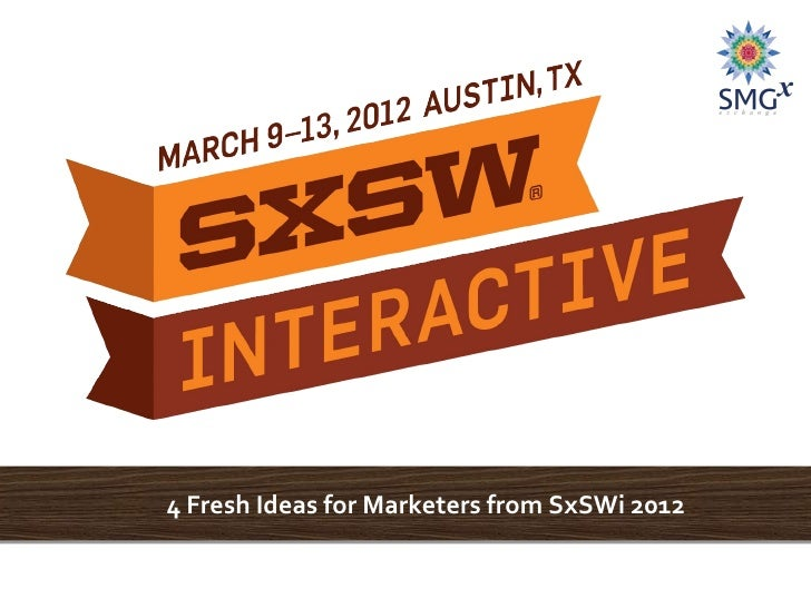 SxSWi 2012: Thoughts from a Marketer