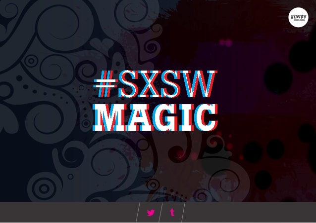 SXSW 2014 Magic - Gravity Thinking