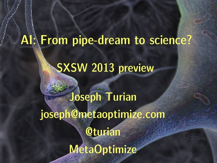 AI: From pipe-dream to science? (SXSW 2013 preview)