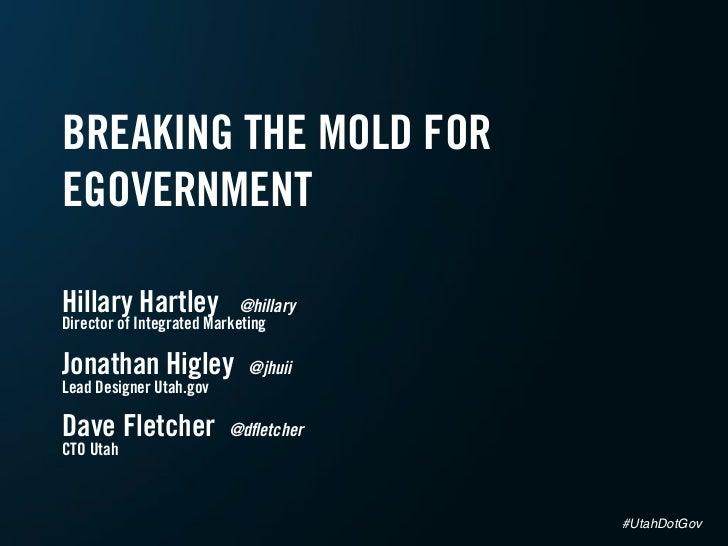 Breaking the Mold for eGovernment - SXSW #UtahDotGov