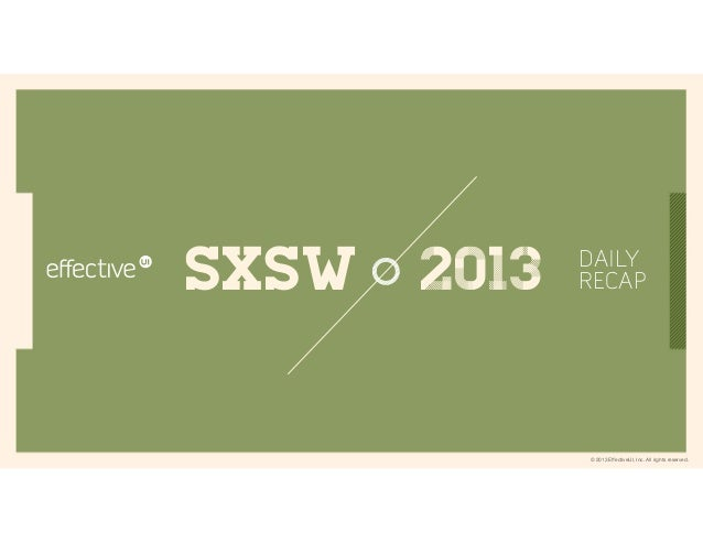 SXSW 2013 Daily Recap - Tuesday