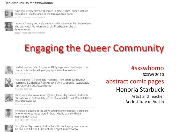 Engaging the Queer Community                          #sxswhomo                                 SXSWi 2010                ...