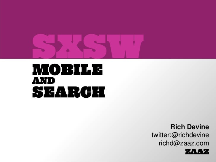 Mobilizing Performance for Search -- SXSW 2011