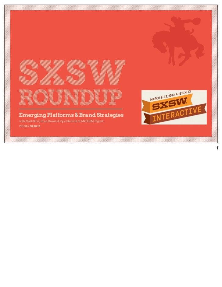 SXSW 2012 Recap with Notes