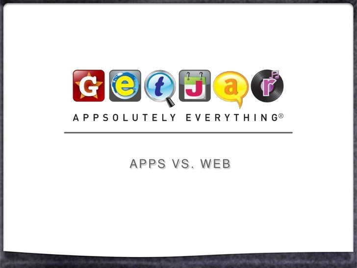 Apps VS. WEB<br />