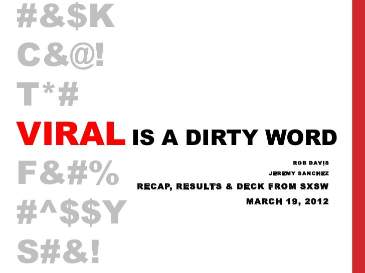 Viral is a Dirty Word