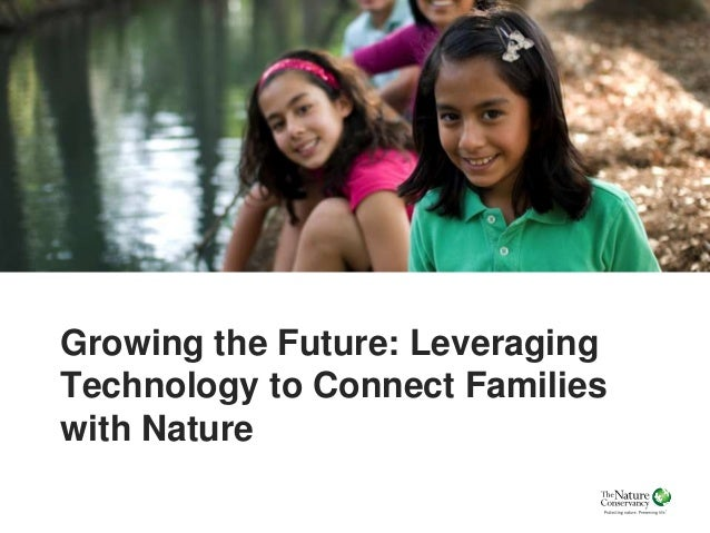 Growing the Future: Leveraging Technology to Connect Families with Nature
