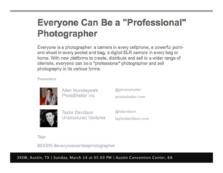 Everyone can be a Professional Photographer (SXSW 2010)