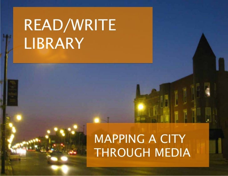 READ/WRITELIBRARY       MAPPING A CITY       THROUGH MEDIA