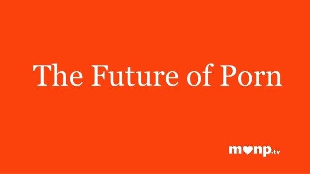 The Future of Porn