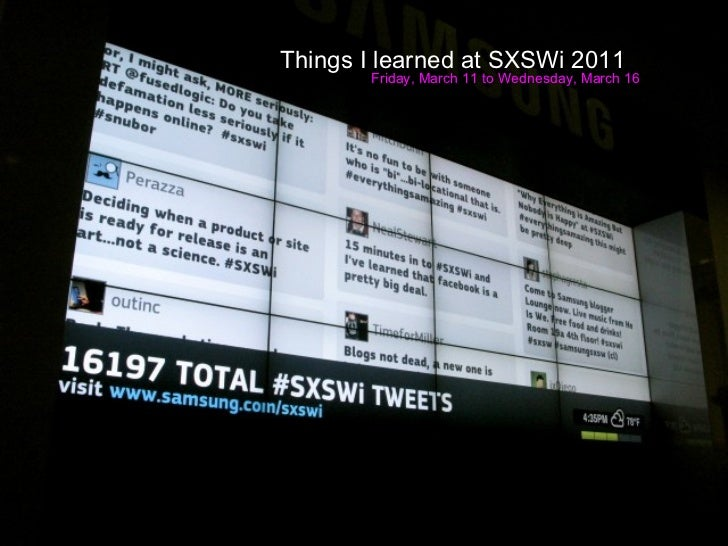 Things I Learned at SXSWi 2011