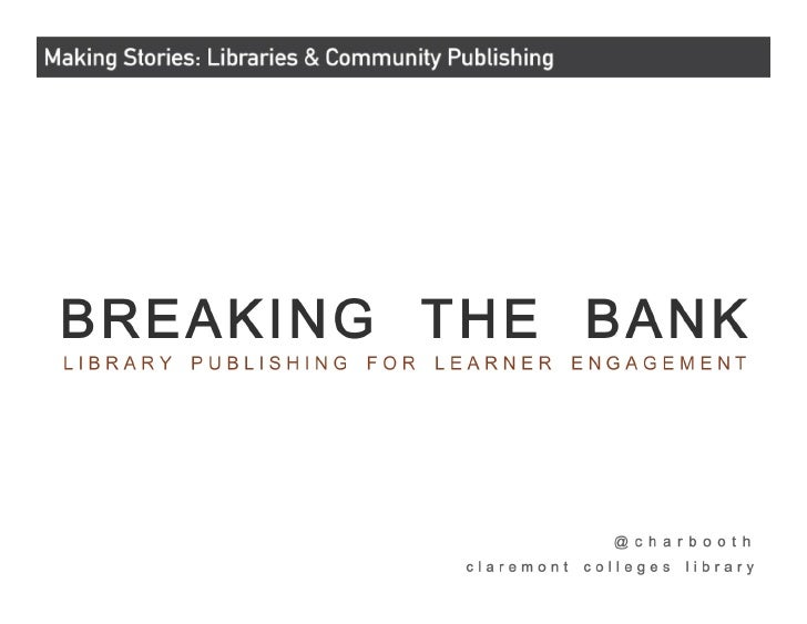 Breaking the Bank: Library Publishing for Learner Engagement