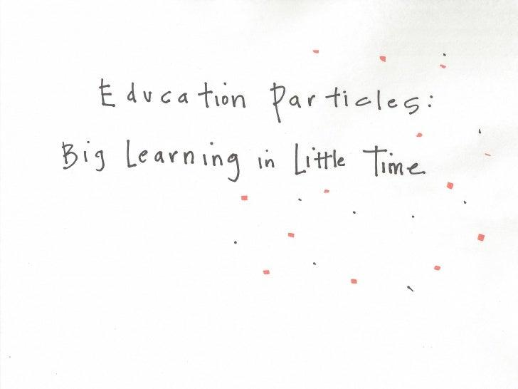 SXSW Interactive: Education Particles