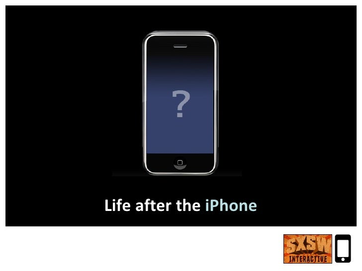 Life after the  iPhone