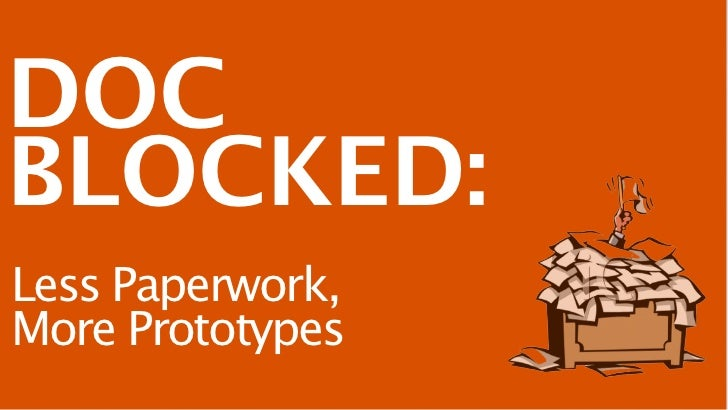 DOCBLOCKED:Less Paperwork,More Prototypes