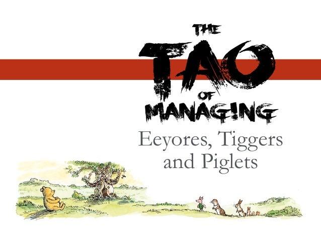 Eeyores, Tiggers and Piglets