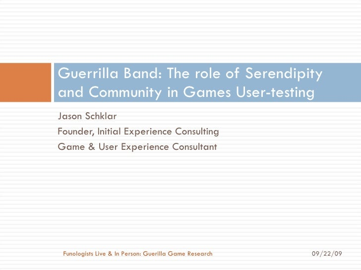 Guerrilla Band: The role of Serendipity and Community in Games User-testing