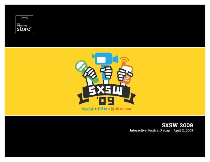 SXSW 2009 Interactive Festival Recap   April 2, 2009