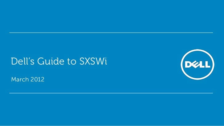 Dell's Guide to SXSWiMarch 2012