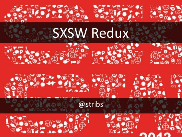SXSW Redux@stribs