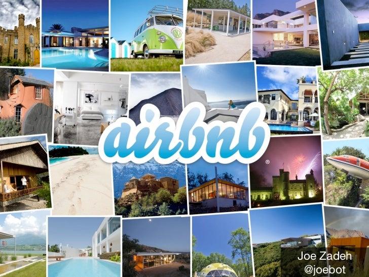 Joe Zadeh, Airbnb presentation at Lean Startup SXSW, Austin
