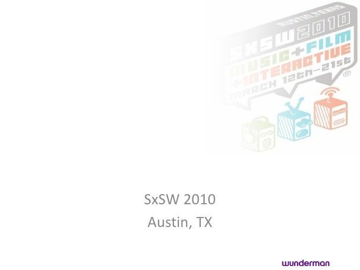 Sxsw Team Presentation April14 Slideshare