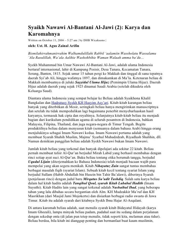 Syaikh Nawawi Al-Bantani Al-Jawi (2): Karya dan Karomahnya Written on October 11, 2006 – 5:27 am | by DHB Wicaksono | oleh...