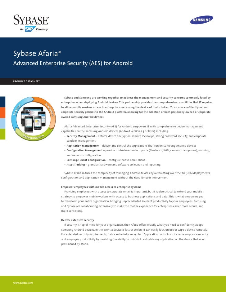 Sybase Afaria®Advanced Enterprise Security (AES) for Androidproduct datasheet                      Sybase and Samsung are ...