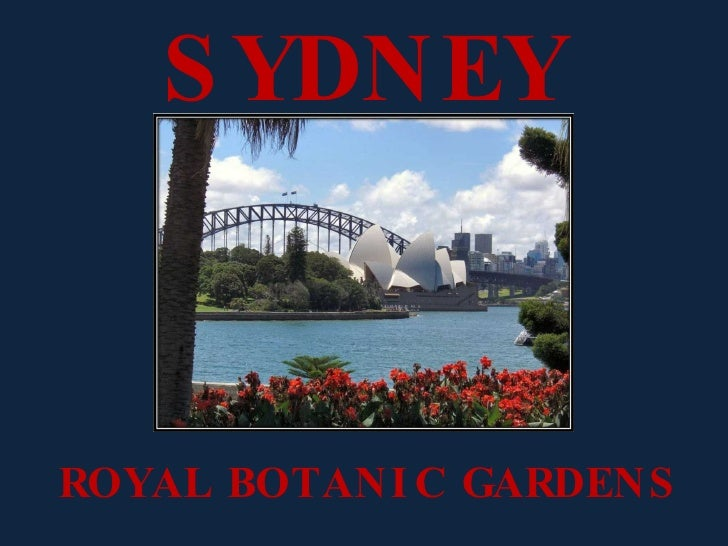 Sydney - Royal Botanic Gardens
