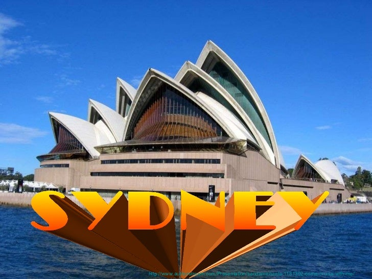 With Captain Cook Cruises SYDNEY http://www.authorstream.com/Presentation/sandamichaela-1181302-come-cruise-with-me/