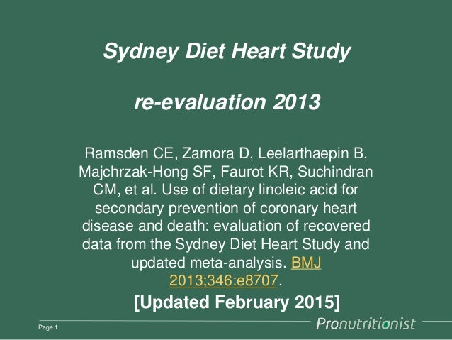 Sydney Diet Heart Study re-evaluation 2013 Ramsden CE, Zamora D, Leelarthaepin B, Majchrzak-Hong SF, Faurot KR, Suchindran...