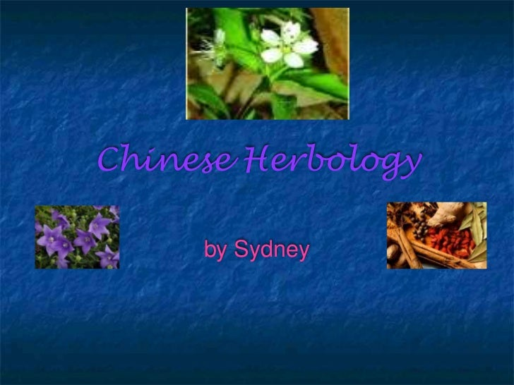 Chinese Herbology     by Sydney