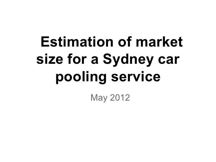Sydney market size estimation for car pooling