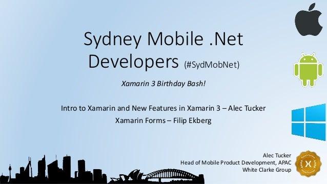 SydMobNet July 2014: Xamarin 3 & Xamarin Forms