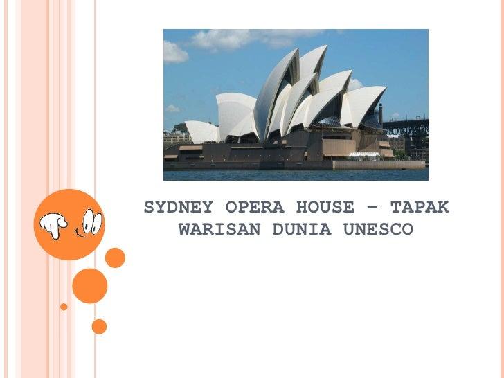 SYDNEY OPERA HOUSE – TAPAK WARISAN DUNIA UNESCO