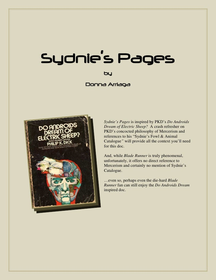 Sydnie's Pages          by     Donna Arriaga              Sydnie's Pages is inspired by PKD's Do Androids          Dream o...